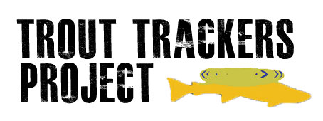 The Trout Trackers Project