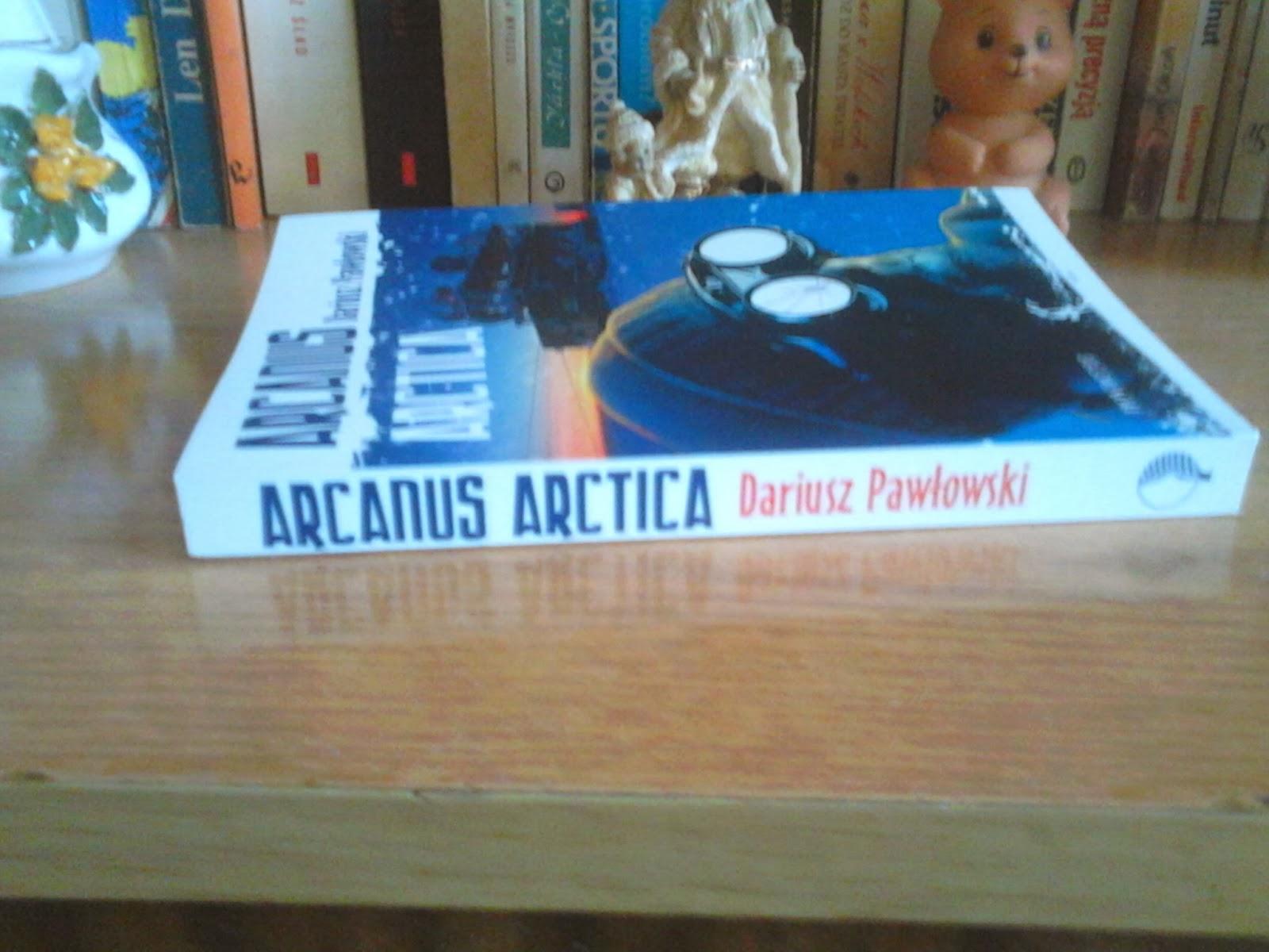 """Arcanus Arctica"" - Dariusz Pawłowski"