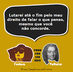 Simplesmente Fedora Parafraseando Voltaire