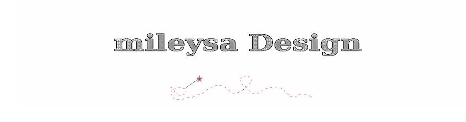 mileysa Design