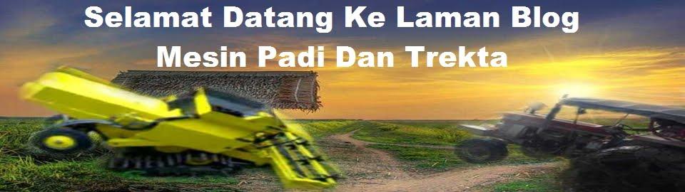 Blog Mesin Padi Dan Traktor Di Malaysia