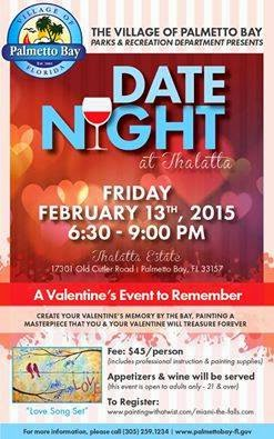 Exciting New Events For Valentineu0027s Day Weekend(2/13)   Palmetto Bay   Has  Our First Ever U0027date Nightu0027   Details