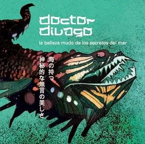 LA BELLEZA MUDA DE LOS SECRETOS DEL MAR (2010) - DOCTOR DIVAGO
