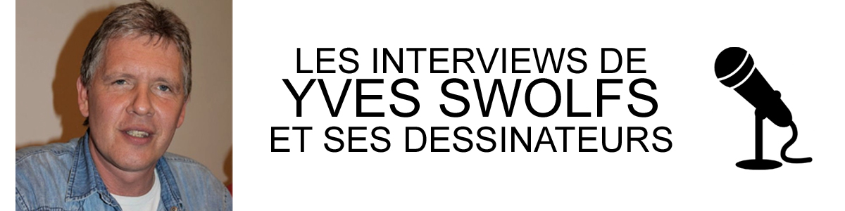 YVES SWOLFS INTERVIEWS