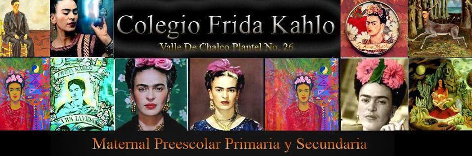 Colegio Frida Kahlo Valle De Chalco Plantel 26