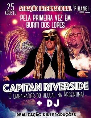 ATRAÇÃO INTERNACIONAL - DIRETO DA ARGENTINA - CAPITAN RIVERSIDE
