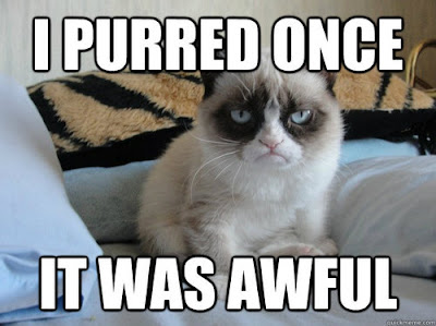 I purred once, it was awful