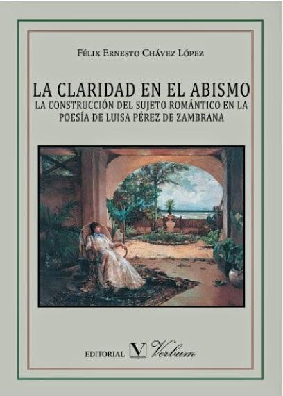 Félix Ernesto Chávez, La claridad en el abismo, Literaturas Hispánicas UAM