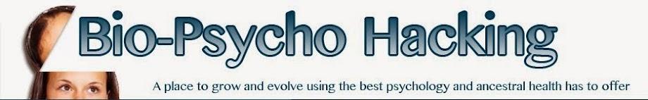 Bio-Psycho Hacking