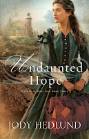 http://www.amazon.com/Undaunted-Hope-Beacons-Jody-Hedlund/dp/0764212397/ref=sr_1_1?s=books&ie=UTF8&qid=1434329282&sr=1-1&keywords=fiction