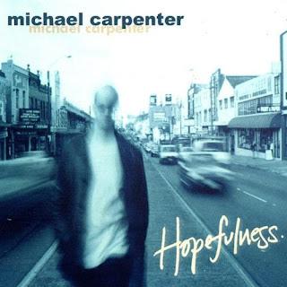 Michael Carpenter - Hopefulness - 2001