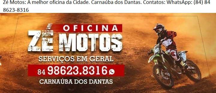 PUBLICIDADE: ZÉ MOTOS CARNAÚBA DOS DANTAS/RN