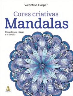 Cores Criativas - MANDALAS (Valentina Harper)