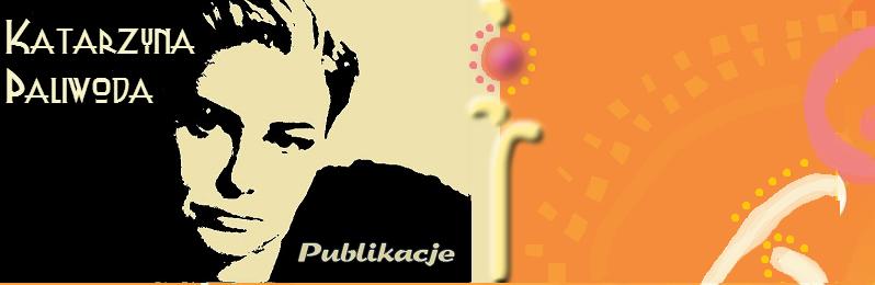 Katarzyna Paliwoda - publikacje