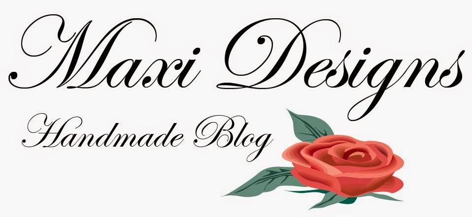 Maxi Designs