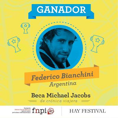 Federico Bianchini gana la Beca Michael Jacobs de crónica viajera 2016