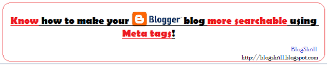 How to: make Blogger (blogspot) blog more SEO-friendly using META tags/description/keywords. (BlogShrill)