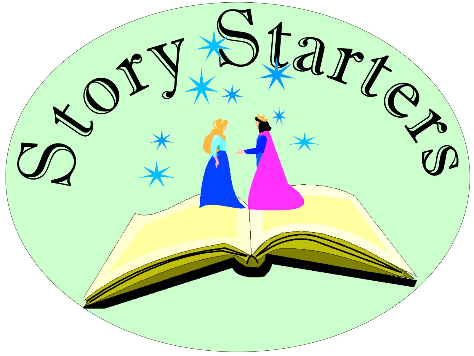 Story Starter Sentences Story Starters Week One