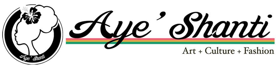 Aye' Shanti Design