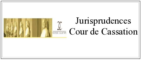 Jurisprudences Cour de Cassation