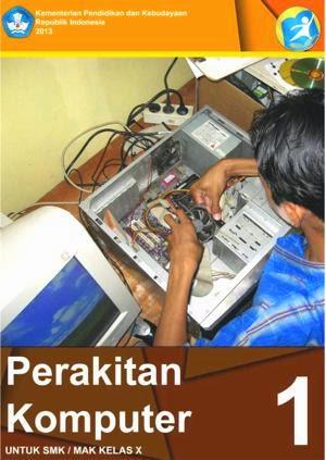 http://bse.mahoni.com/data/2013/kelas_10smk/Kelas_10_SMK_Perakitan_Komputer_1.pdf
