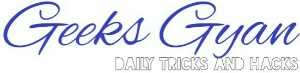 GeeksGyan  Daily Tricks and Hacks 