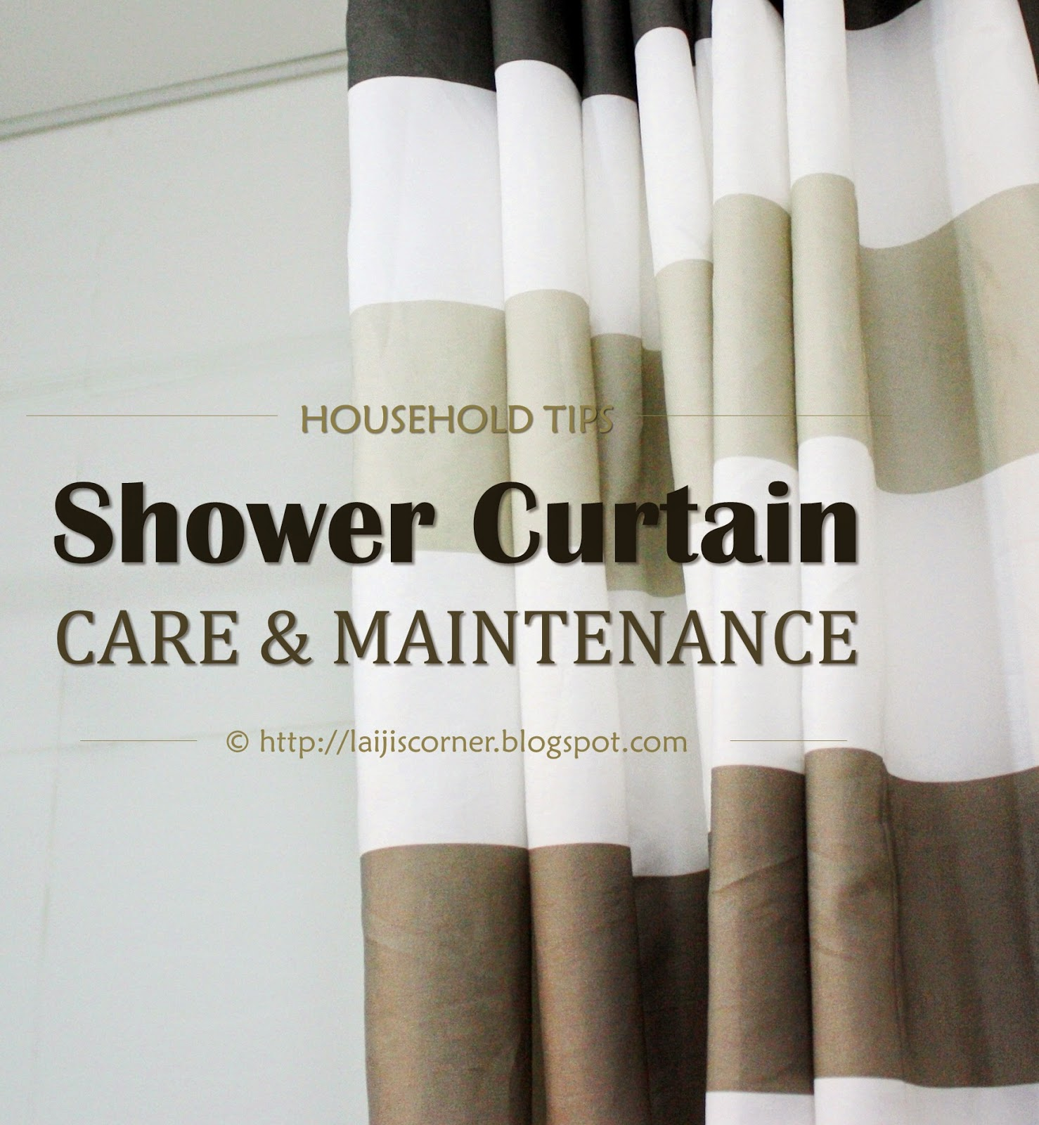 Shower Curtain - Care & Maintenance