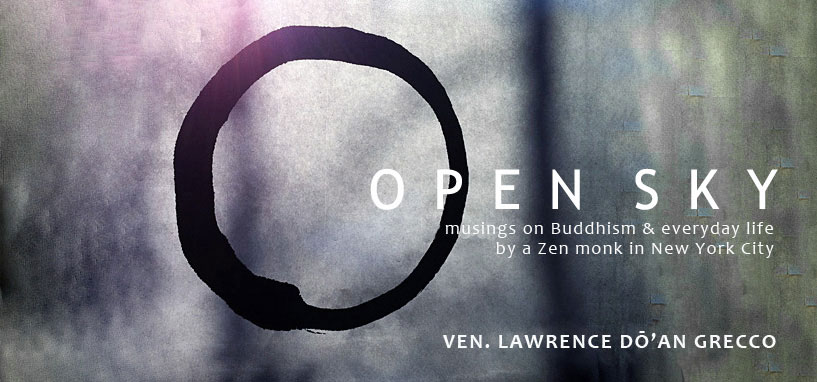 Open Sky Zen - Ven. Lawrence D&#39;an Grecco