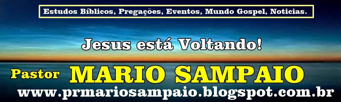 Blog do Pastor Mário Sampaio