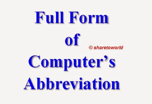 List of Full Forms of Computer's Abbreviations