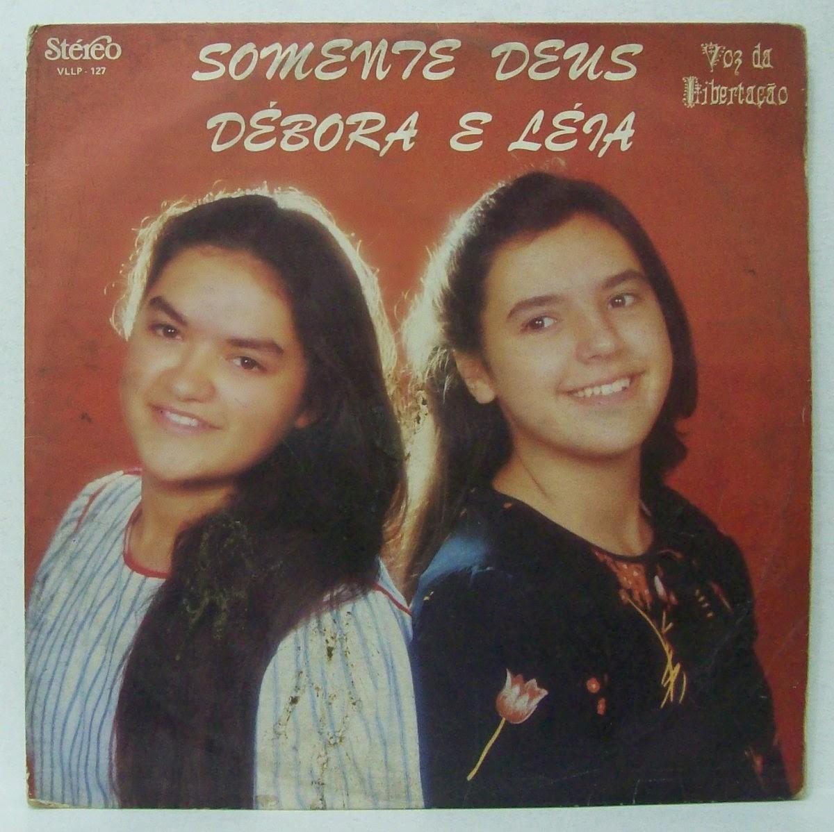 D�bora e L�ia - Somente Deus - Voz e Playback
