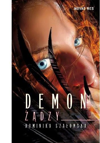 Przedpremierowo: Dominika Szałomska - Demon Żądzy