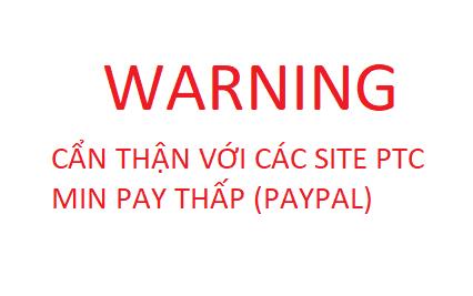 Cẩn thận với các site ptc minimum payout thấp