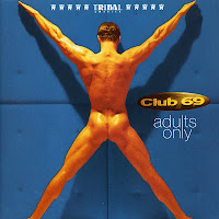 Club 69 - Adults Only (1995) & Style (1997)