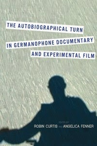 Book Cover: The Autobiographical Turn in Germanophone Documentary and Experimental Film