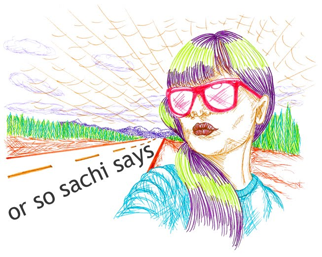 Or So Sachi Says