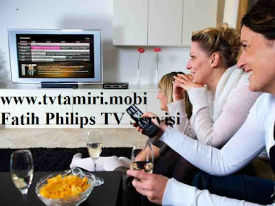 Fatih Philips TV Servisi