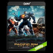 Titanes del Pacífico: La insurrección (2018) HC HDRip 1080p Audio Dual Latino-Ingles