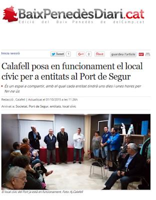 http://www.naciodigital.cat/delcamp/baixpenedesdiari/noticia/5611/calafell/posa/funcionament/local/civic/entitats/al/port/segur