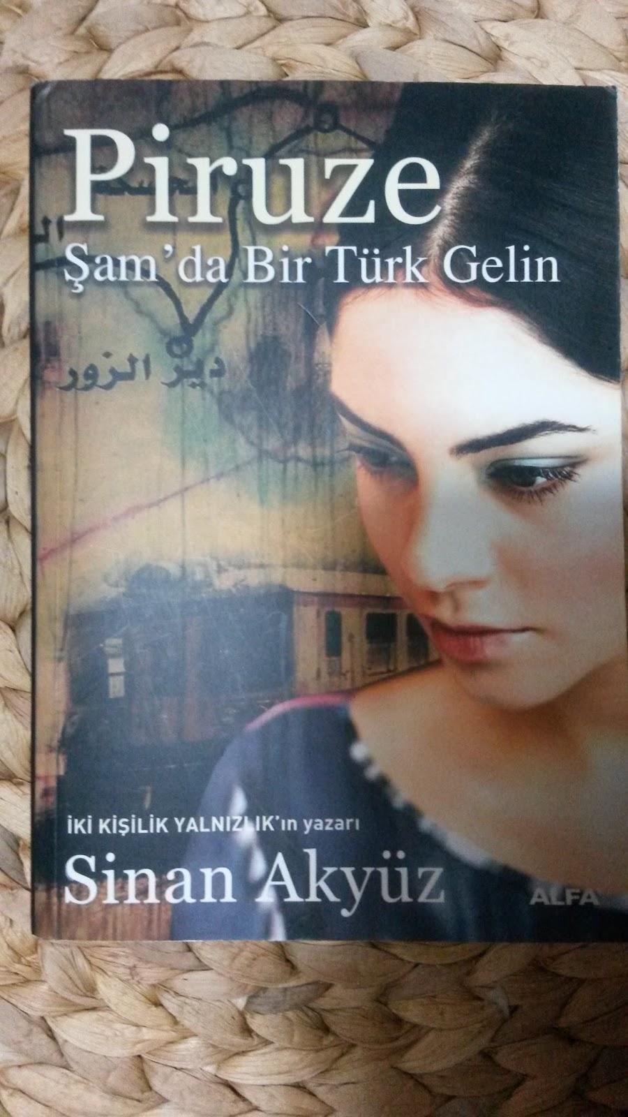 piruze şamda bir türk gelin sinan akyüz