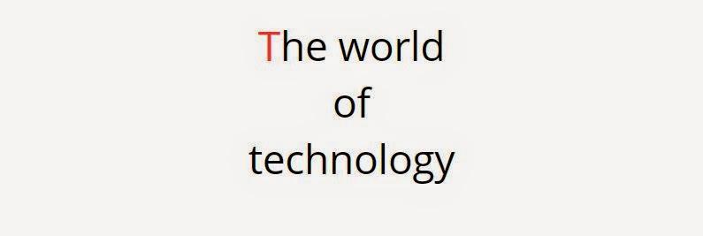 theworldoftechnology