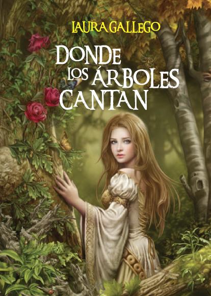 Donde los árboles cantan - Laura Gallego Donde-los-arboles-cantan