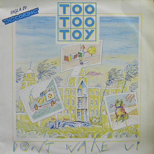 Cover Album of Too Too Toy - Don't Wake Up (Maxi 84')