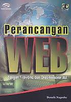 AJIBAYUSTORE Judul Buku : Perancangan WEB dengan Fireworks dan Dreamweaver MX Disertai CD Pengarang : Bunafit Nugroho   Penerbit : Gava Media