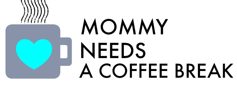 Mommy Needs a Coffee Break