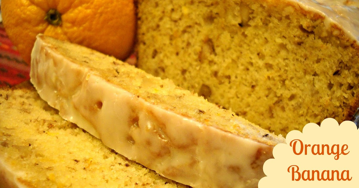Bake It With Booze!: Orange Banana Bourbon Loaf