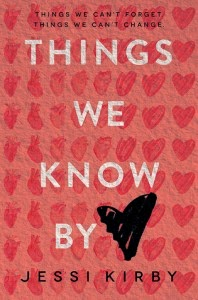 Things We Know by Heart by Jessi Kirby book cover and review