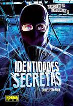 CRÓNICAS DE UN HÉROE URBANO 2: IDENTIDADES SECRETAS