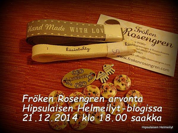 http://hipsulaisen-helmeilyt.blogspot.fi/2014/12/froken-rosengren-arvonta.html