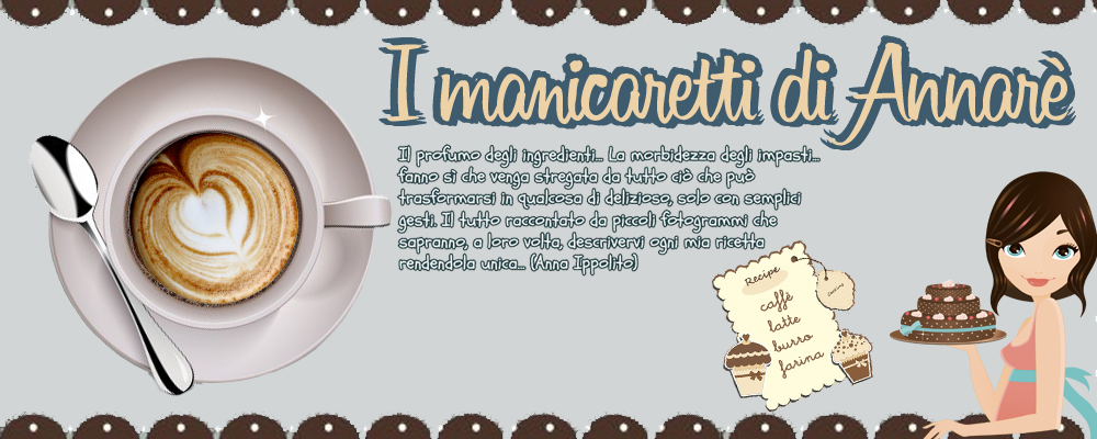 I manicaretti di Annar